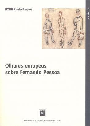 Olhares Europeus sobre Fernando Pessoa