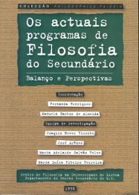 Os Actuais Programas de Filosofia do Secundário: Balanço e Perspectivas