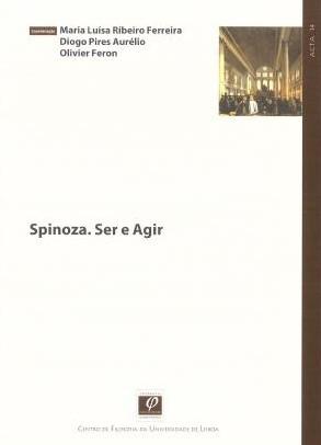 Spinoza: Ser e Agir