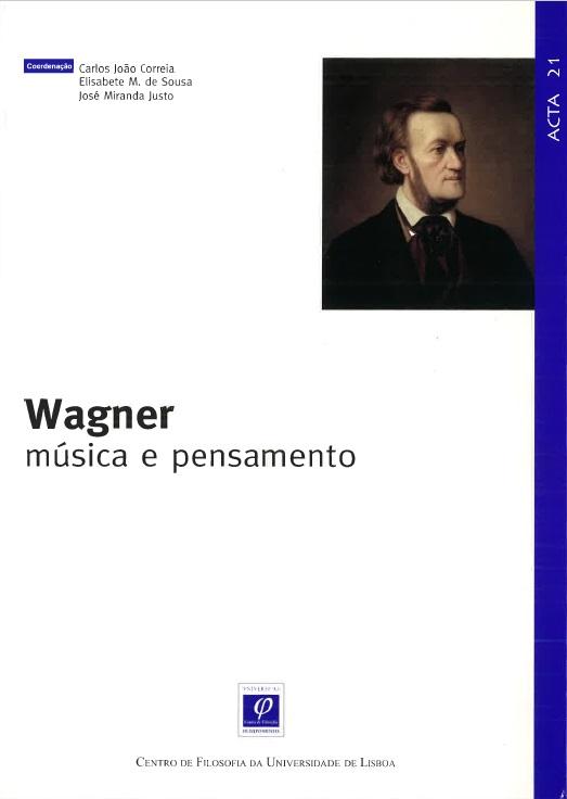 Wagner: Música e Pensamento