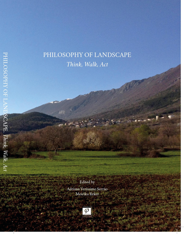 Philosophy of Landscape. Think. Walk. Act.